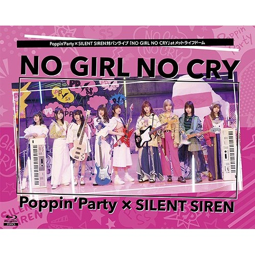 "Poppin'Party X SILENT SIREN Taiban Live ""NO GIRL NO CRY"" at METLIFE DOME"