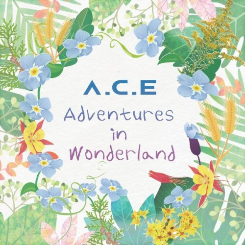 A.C.E - Adventures in Wonderland