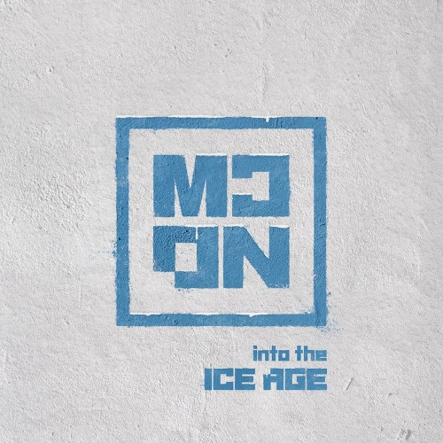 [FIRST PRESS] MCND - Into The Ice Age